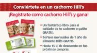 Promoción de la marca Hills para dueños de cachorros: Un libro sobre el cuidado de cachorros y gatitos +  un cupón regalo para conseguir un envase de adulto de 2kg o de 3kg en el primer cumpleaños de nuestra pequeña mascota.